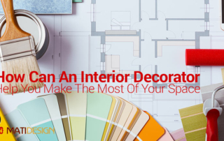 How Can An Interior Decorator Help You Make The Most Of Your Space? | Blueprint, paint and color palettes | MatiDesign Interior Decorating And Home Staging London Ontario